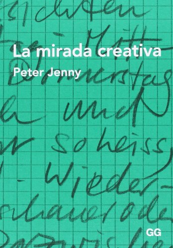 La mirada creativa (Diseño Grafico) por Peter Jenny