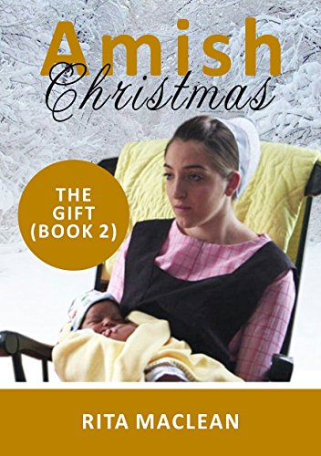 Amish Christmas Romance:The Gift (English Edition)
