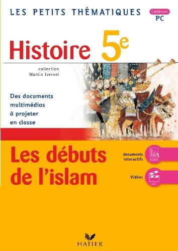 les-petits-thmatiques-histoire-5e-les-dbuts-de-l-39-islam-cd-rom-pc