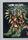 jardin des arts n 147 fvrier 1967 contient entre autres st?le pour jean lur?a par j guitton la tapisserie moderne par m ragon hubert robert peintre des ruines par m belloncle nevers par y christ andr? hambourg illustre la rose de sabl