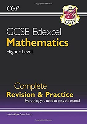 GCSE Maths Edexcel Complete Revision & Practice: Higher - Grade 9-1 Course (with Online Edition) (CGP GCSE Maths 9-1 Revision) by Coordination Group Publications Ltd (CGP)