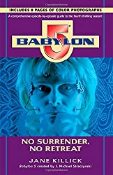 B5: No Surrender, No Retreat (Season by Season Guides)
