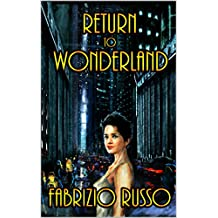 Return To Wonderland (English Edition)