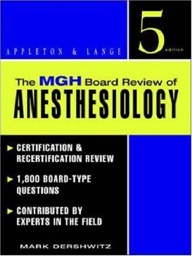 The MGH Board Review of Anesthesiology by Mark Dershwitz (1998-09-11)