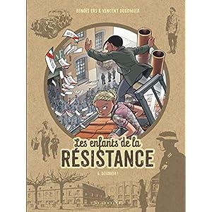 Les Enfants de la Résistance - tome 6 - Désobéir !
