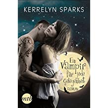 Ein Vampir für jede Gelegenheit (Love at Stake 12)