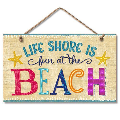 Life Shore is Fun at the Beach Tropical Sign by Highland Graphics Highland Graphics