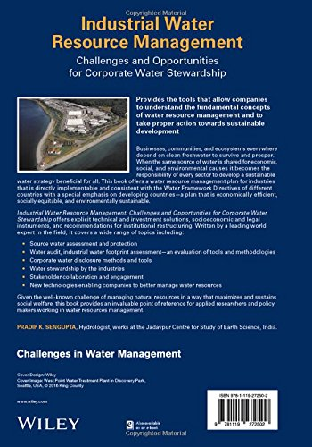 Industrial Water Resource Management: Challenges and Opportunities for Corporate Water Stewardship (Challenges in Water Management Series)