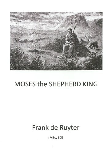 Moses - the Shepherd King