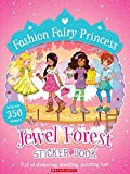 #6: Fashion Fairy Princess: Jewel Forest Sticker Book