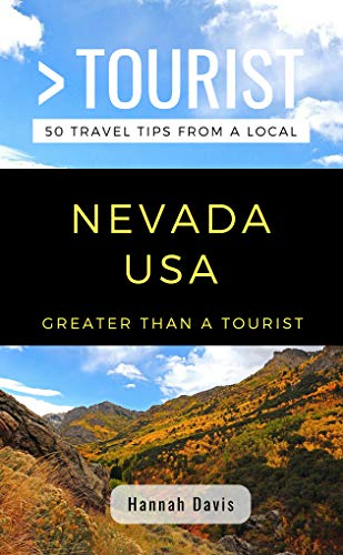 GREATER THAN A TOURIST- NEVADA USA: 50 Travel Tips from a Local (English Edition)