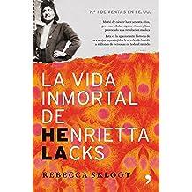 La vida inmortal de Henrietta Lacks: Murió de cáncer hace sesenta años, pero sus células siguen vivas.
