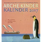 Arche Kinder Kalender 2017: Mit 53 Gedichten und Bildern aus der ganzen Welt