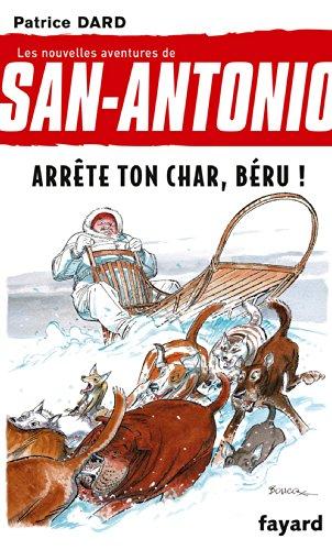 San-Antonio T16 Arrête ton char, Béru ! par Patrice Dard