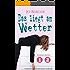 Das liegt am Wetter - Sammelband: Humorvolle Texte aus dem Alltag für Frauen