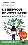 Libérez-vous de votre passé pour vivre votre vie : La psycho-généalogie en clair par Odoul