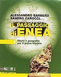 Il passaggio di Enea. Per le Scuole superiori. Con e-book. Con espansione online. Con Libro: Atlante ieri e oggi