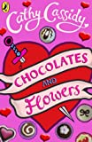 Chocolates and Flowers: Alfie's Story by Cathy Cassidy