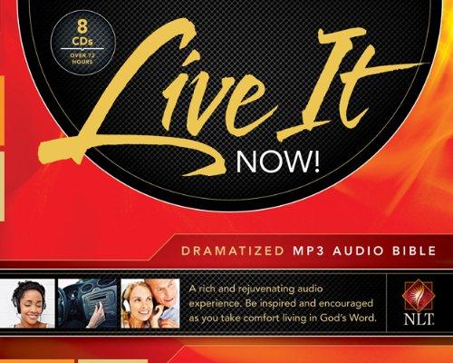 Live It Now! Dramatized Bible-NLT (Bible Audio) (Audio Bible-nlt)