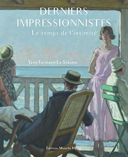 Derniers impressionnistes : Le temps de l'intimité