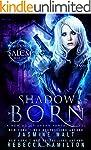 Shadow Born: a New Adult Urban Fantas...