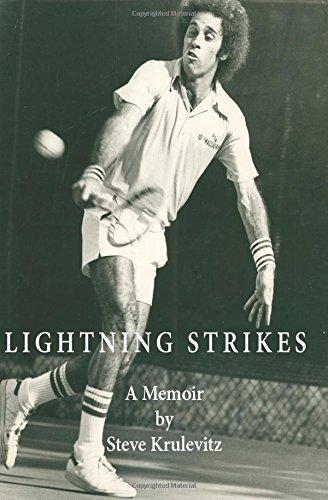 Lightning Strikes: The Life and Times of a Professional Tour Tennis Player por Steve Krulevitz