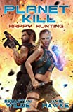 #9: Happy Hunting: A Space Shifter Sexventure (Planet Kill Book 2)