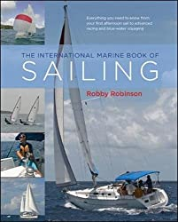 The International Marine Book of Sailing: Your Guide to a Lifetime Pursuit