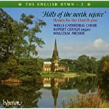 The English Hymn, Vol. 3  Hills of the north, rejoice