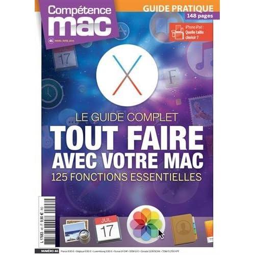 Compétence Mac 46 : Tout faire avec votre Mac: 125 fonctions essentielles