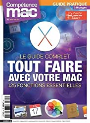Tout faire avec votre Mac: 125 fonctions essentielles