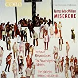 James MacMillan: Miserere - Chormusik