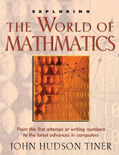 Hudson Computer (Exploring the World of Mathematics: From Ancient Record Keeping to the Latest Advances in Computers (The Exploring) by John Hudson Tiner(2004-07-01))