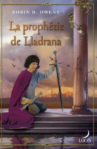La prophétie de Lladrana : T1 - The Summoning par Robin.D Owens