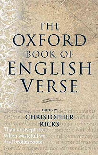 [The Oxford Book of English Verse] (By: Christopher Ricks) [published: December, 1999]