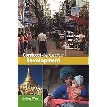 Context-Sensitive Development: How International NGOs Operate in Myanmar