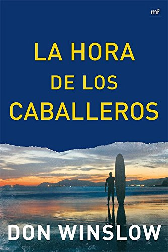 La Hora de los Caballeros (MR Narrativa)