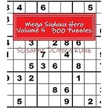 Mega Sudoku Hero Volume 5   300 Puzzles