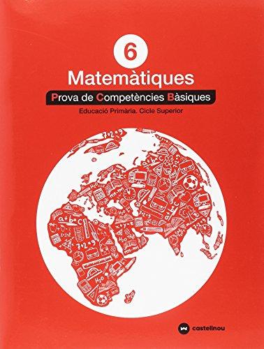 Matemàtiques 6: proves competències bàsiques