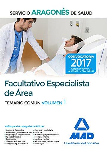 Facultativo Especialista de Área del Servicio Aragonés de Salud. Temario común volumen 1