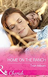 Home On The Ranch (Mills & Boon Cherish) (Blue Falls, Texas, Book 7)