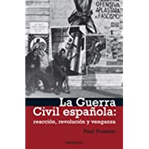 La Guerra civil española: reacción, revolución y venganza