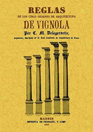 Reglas de los cinco ordenes de arquitectura de Vignola