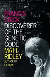 Francis Crick: Discoverer of the Genetic Code (Eminent Lives) by Matt Ridley (2011-06-10)