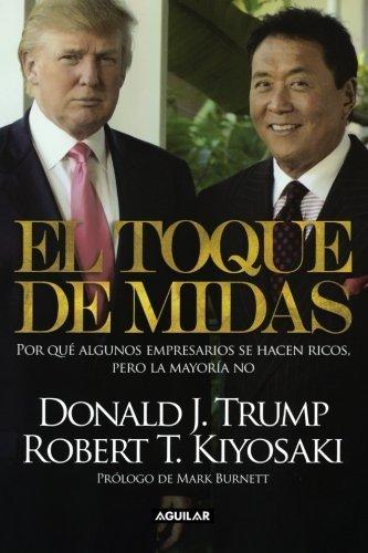 El toque de Midas (Spanish Edition) by Robert T. Kiyosaki (2012-06-01)