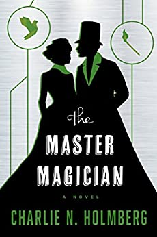 The Master Magician (The Paper Magician Book 3) by [Holmberg, Charlie N.]