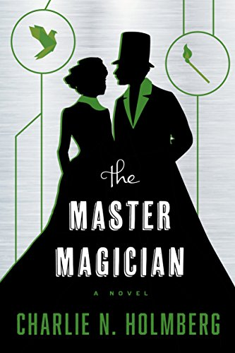 The Master Magician (The Paper Magician Book 3) (English Edition) por Charlie N. Holmberg