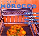 A Taste of Morocco: A Culinary Journey with Recipes by Robert Carrier (1987-12-12)