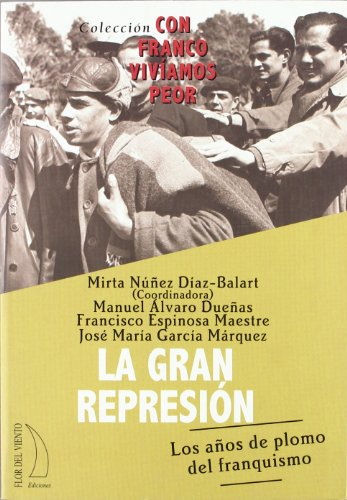 GRAN REPRESION por MANUEL;ESPINOSA, FRANCISCO;NUÑEZ, MIRTA ALVARO