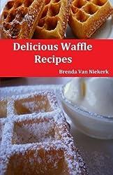 Delicious Waffle Recipes by Brenda Van Niekerk (2015-03-22)